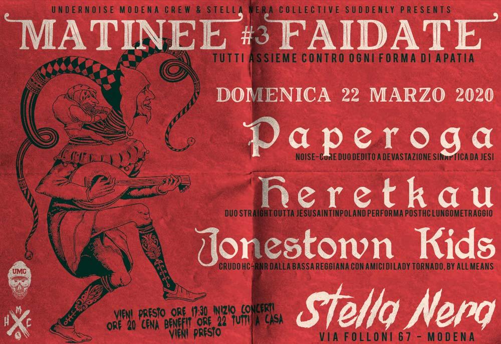 ANNULLATO: Matinèe Faidate #3 w/ Paperoga, Heretkau, Jonestown Kids @ Stella Nera – Modena
