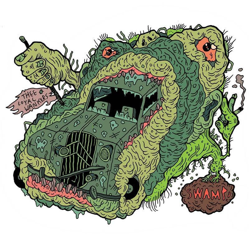 THEE LOYAL WANKERSSwamp – '7