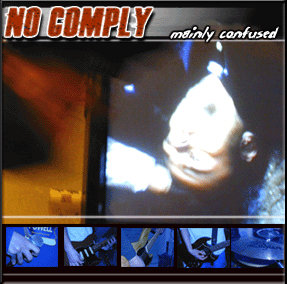 NO COMPLYMainly confused – CDr