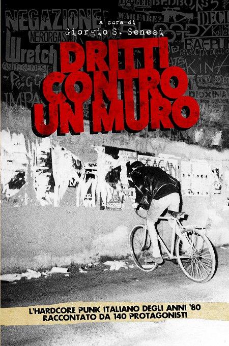 """Presentazione del libro """"Dritti contro un muro"""" di Giorgio Senesi + Live hc shows"""