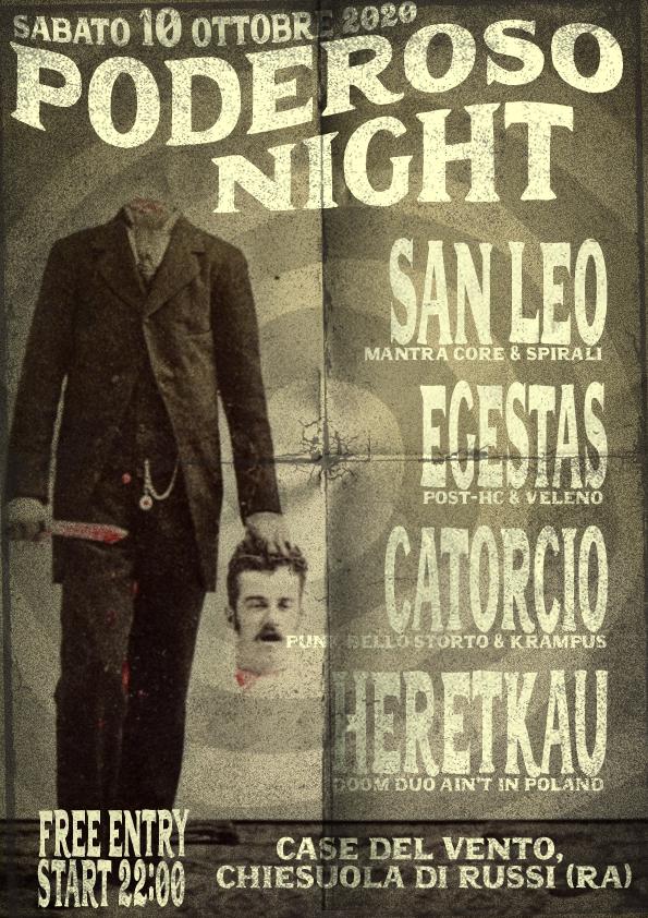 Poderoso Night w/ San Leo, Egestas, Heretkau, Catorcio @ Case del Vento – RUSSI (RA)