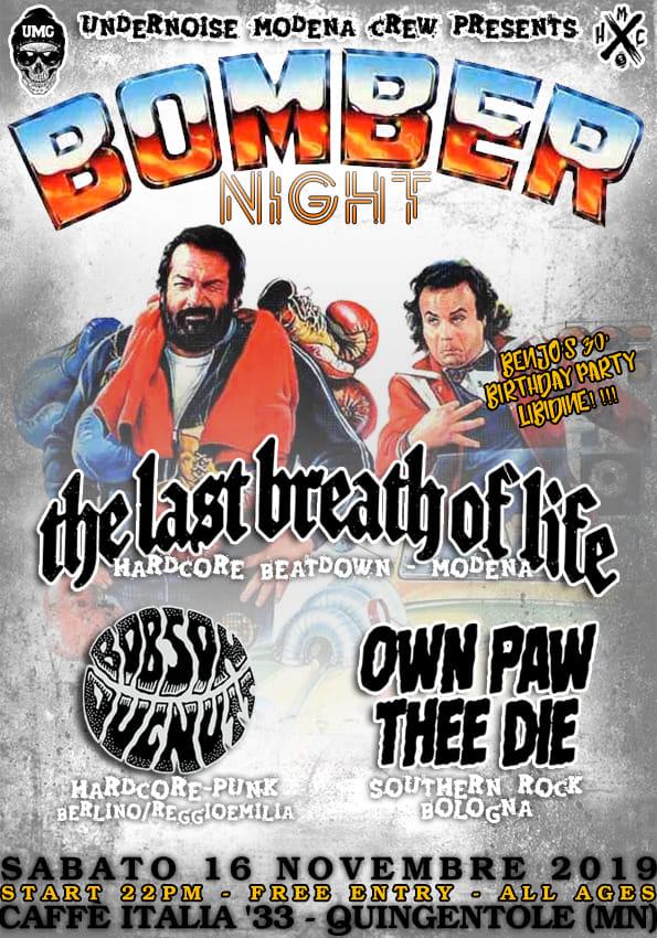 Bomber Night w/ The Last Breath of Life, Bobson Dugnutt, Own Paw Thee Die al Caffè Italia di Quingentole (MN)