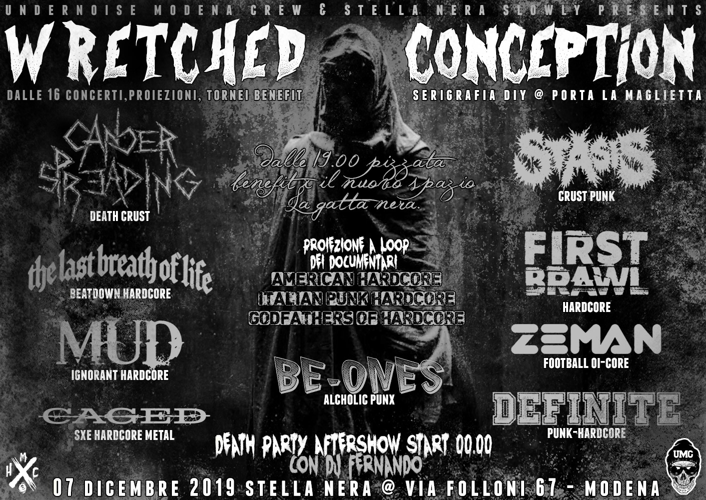 Wretched Conception minifest allo Stella Nera di Modena w/ Cancer Spreading, First Brawl, Mud, Caged, The Last Breast of Life, Be-one, Stasis, Zeman e after party